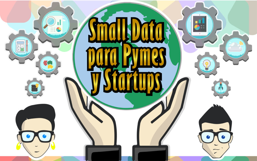 Small Data para Pymes y Startups.