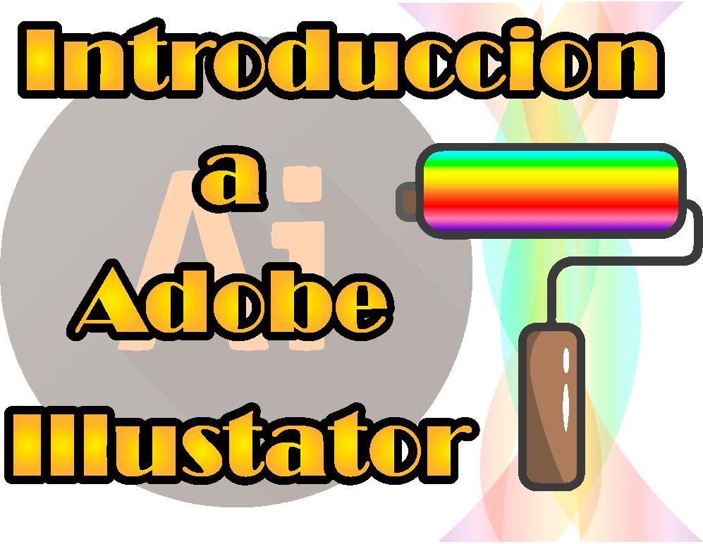 Introducción a Adobe illustrator