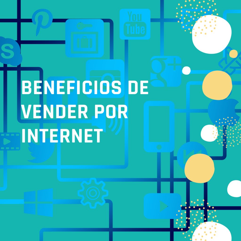 beneficios de vender por internet
